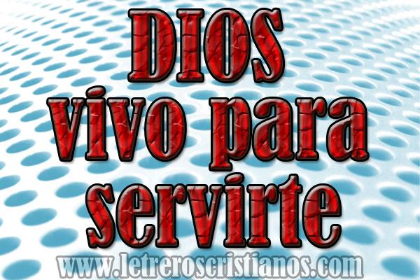 Dios-vivo-para-servirte