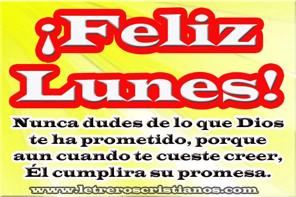 Feliz Lunes Mensaje Letreros Cristianoscom Imagenes
