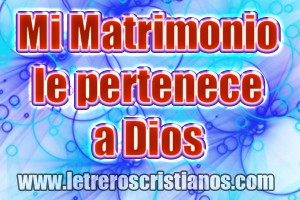 Mi-matrimonio-le-pertenece-a-Dios