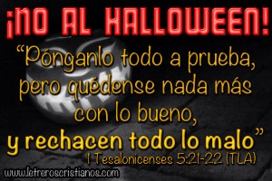 No-al-Halloween-1-Tesalonicenses-5-21-22-TLA