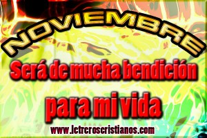 Noviembre-sera-de-mucha-bendicion-para-mi-vida
