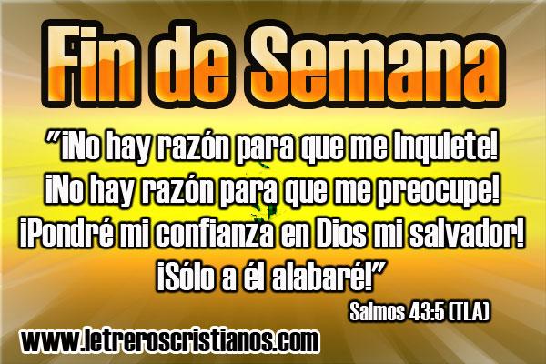 Fin De Semana     Salmos 43 5 TLA