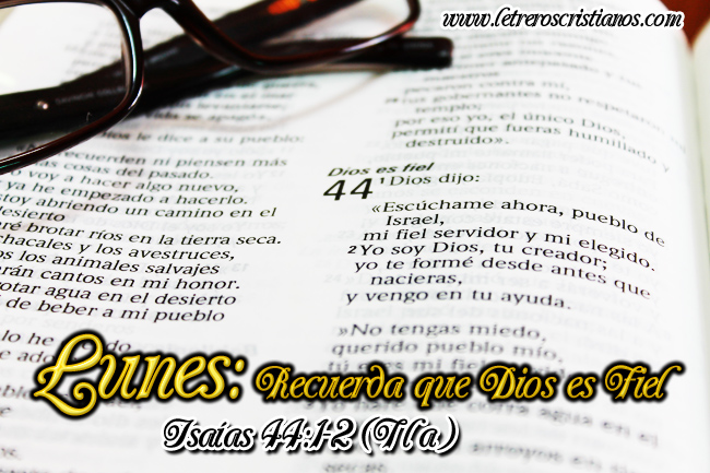 Lunes-Dios-es-Fiel-Isaias-44