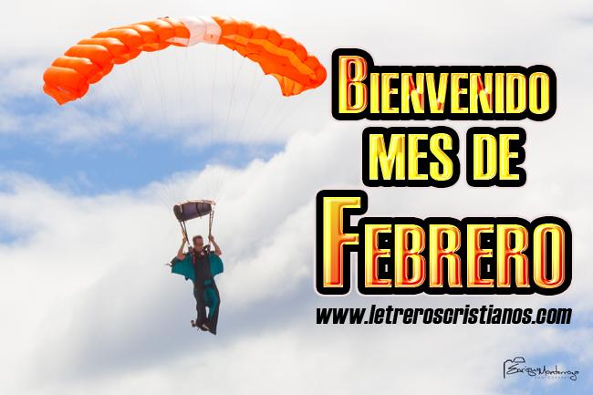 Bienvenido Mes De Febrero Letreros Cristianoscom