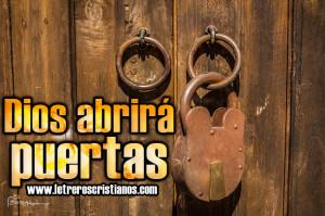 Dios abrira puertas