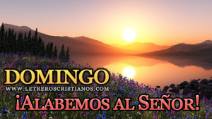 Domingo-Alabemos-al-Senor
